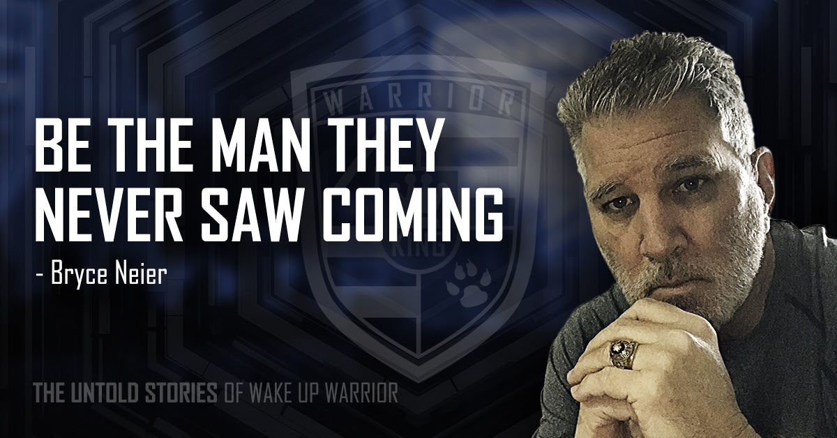 Untold Stories of Wake Up Warrior - Bryce Neier